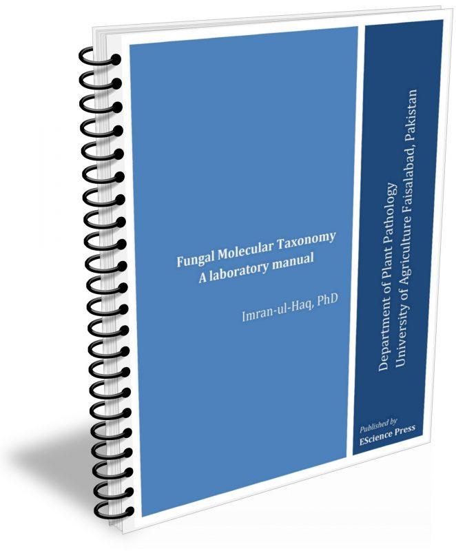 Fungal Molecular Taxonomy: A laboratory manual